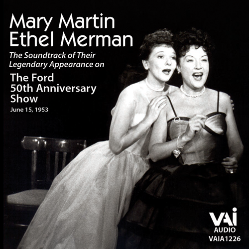 Mary Martin Ethel Merman Ford 50th Anniversary